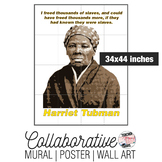 Harriet Tubman Collaborative Mural | Poster | Huge Wall Art