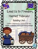 Harriet Tubman Reading Unit: Lead Us to Freedom, Harriet Tubman!