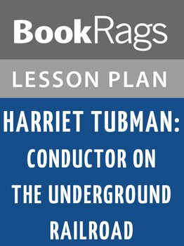 Harriet Tubman: Conductor on the Underground Railroad Less
