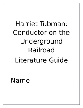 Harriet Tubman Conductor on the Underground Railroad Literature Guide