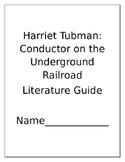 Harriet Tubman Conductor on the Underground Railroad Liter