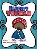 Harriet Tubman Reader{Black History} First Grade and Kindergarten