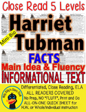 Harriet Tubman CLOSE READING LEVELED PASSAGES Main Idea Fluency Check TDQs