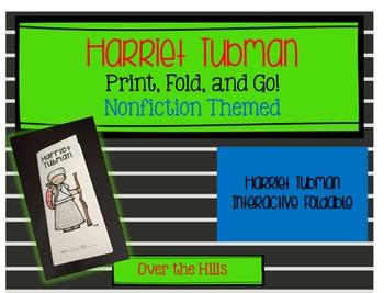 Harriet Tubman Foldable: Nonfiction Print & Go