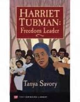 Harriet Tubman:  Freedom Leader - Book Discussion Questions