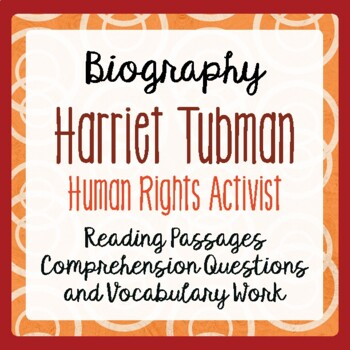 Harriet Tubman Biography Informational Texts Activities Grade 4, 5, 6