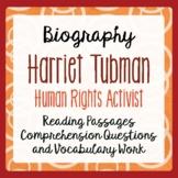 Harriet Tubman Biography Informational Texts Activities Grade 4, 5, 6