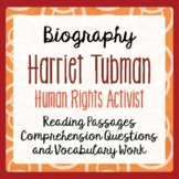 Harriet Tubman Biography Underground Railroad Texts and Activities Gr 4-6