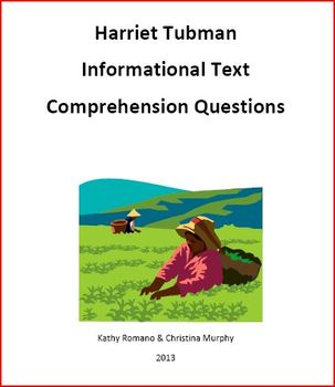 Harriet Tubman Informational Text and Comprehension Questions