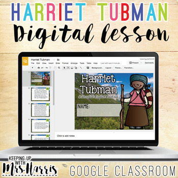 Harriet Tubman - Interactive Digital Resource for the Google Classroom