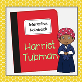 Harriet Tubman Interactive Notebook, Civil Rights, Black History Month