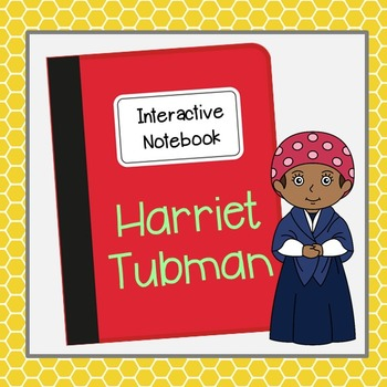 Harriet Tubman Interactive Notebook, Civil Rights, Black H