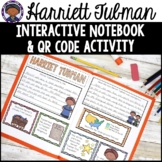 Harriet Tubman Interactive Notebook with QR codes- Black History Month