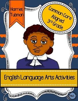 Harriet Tubman Language Arts Activity Packet- Common Core Aligned