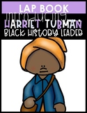 Harriet Tubman {Lapbook}