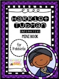 Harriet Tubman Mini Book (PebbleGo)