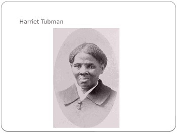 Harriet Tubman Power Point