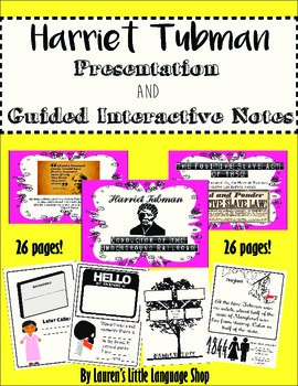 Harriet Tubman PowerPoint and Interactive Notes