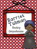 Harriet Tubman {READING COMPREHENSION}