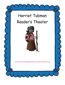 Harriet Tubman Reader's Theater