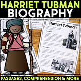 Harriet Tubman Reading Passage, Biography Report, & Comprehension