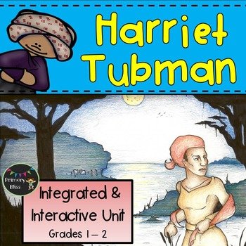 Harriet Tubman Reading,Writing, and Art Unit