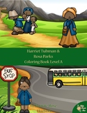 Harriet Tubman & Rosa Parks Coloring Book—Level A