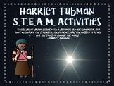 Harriet Tubman S.T.E.A.M. Activities:  A Star Reaching Adventure!