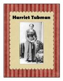 Harriet Tubman Unit Common Core Civil War Underground Railroad Heroes