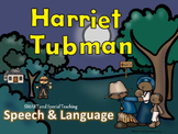 Black History for Speech Therapy & Special Education Bundle Harriet Tubman