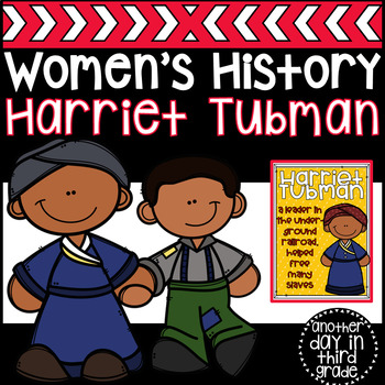 Harriet Tubman Women's History Activities FREEBIE