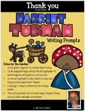 Harriet Tubman Writing Prompts and Graphic Organizers