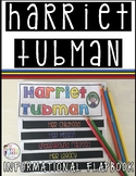 Harriet Tubman Informational Flipbook for Black History Month