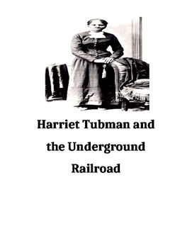 Harriet Tubman and Underground Railroad