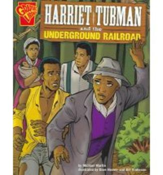 Harriet Tubman and the Underground Railroad (Graphic Novel)