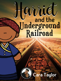 Harriet Tubman and the Underground Railroad Unit Black History Month