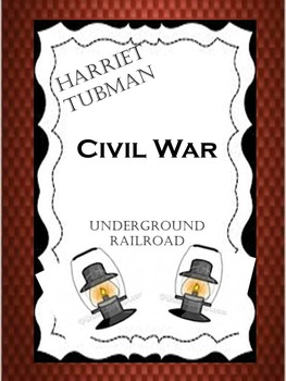 Harriet Tubman by Ann Petry Comprehension Test & Study Guide
