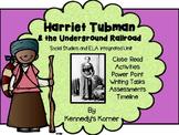 Harriet Tubman/Underground Railroad ELA Unit-PowerPoint, C