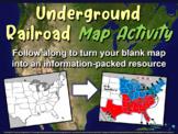 Harriet Tubman's Underground Railroad MAP ACTIVITY (30 sli