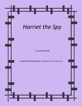 Harriet the Spy Novel Unit Plus Grammar