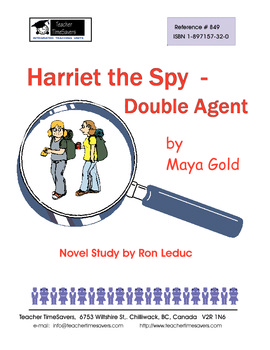 Harriet the Spy by Maya Gold: Novel study for grades 4-7