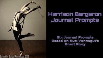 Harrison Bergeron Journal Prompts