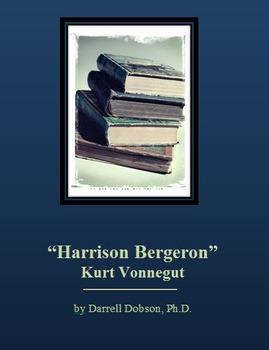 """""""Harrison Bergeron""""  Kurt Vonnegut  Short Story"""