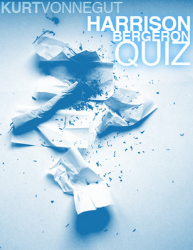 Harrison Bergeron Quiz