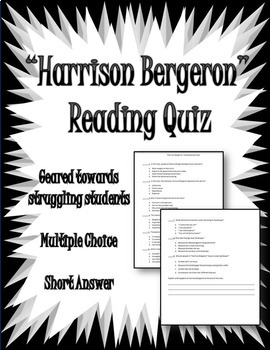 Harrison Bergeron Reading Quiz