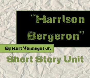 Harrison Bergeron - Short Story Unit by Arik Durfee | TpT
