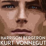 Harrison Bergeron by Kurt Vonnegut: Dystopian Short Story Unit