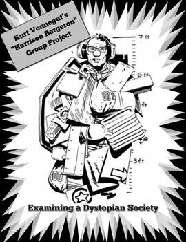 """""""Harrison Bergeron"""" Examining a Dystopian Society"""