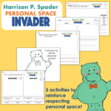 Harrison P. Spader Personal Space Invader Activities
