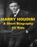 Harry Houdini - A Short Biography for Kids